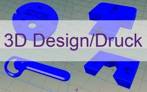 Schwerpunkte 3D Design & Druck